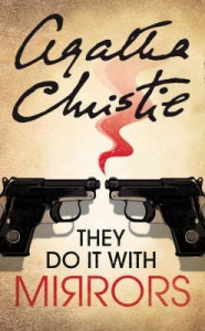 They Do It With Mirrors (Miss Marple) - Agatha Christie