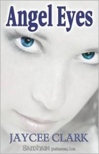 Angel Eyes - Jaycee Clark