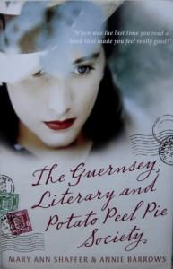 The Guernsey Literary and Potato Peel Pie Society - Annie Barrows, Mary Ann Shaffer