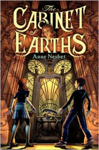 The Cabinet of Earths - Anne Nesbet