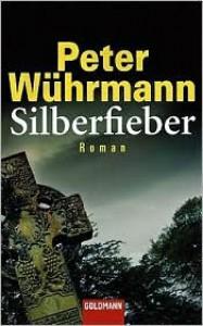 Silberfieber - Peter Wührmann, Peter Whrmann