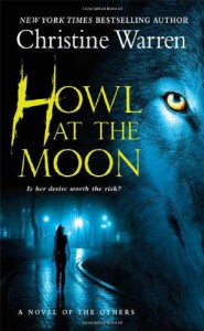Howl at the Moon - Christine Warren