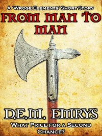 From Man to Man - D.E.M. Emrys