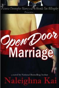 Open Door Marriage - Naleighna Kai