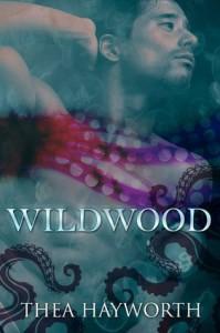Wildwood - Thea Hayworth