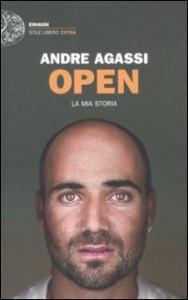 Open. La mia storia - Andre Agassi, Giuliana Lupi