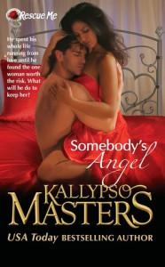 Somebody's Angel - Kallypso Masters