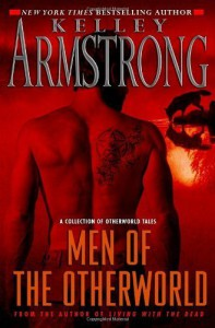 Men of the Otherworld [Hardcover] - Kelley Armstrong