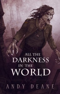 All The Darkness In The World - Andy  Deane, Zach McCain