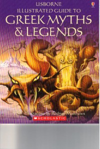Usborne Illustrated Guide to Greek Myths and Legends - Cheryl Evans, Anne Millard, Rodney Matthews