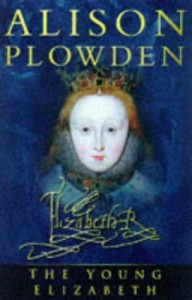 The Young Elizabeth (Military Handbooks) - Alison Plowden