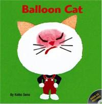 Balloon Cat - Keiko Sena