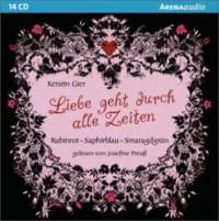 Rubinrot - Saphirblau - Smaragdgrün Liebe geht durch alle Zeiten - Kerstin Gier