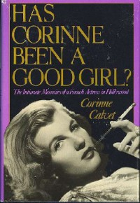 Has Corinne Been a Good Girl? - Corinne Calvet