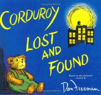 Corduroy Lost and Found - B.G. Hennessy, Jody Wheeler