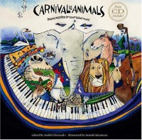 Carnival of the Animals with CD: Poems Inspired by Saint-Saëns' Music -