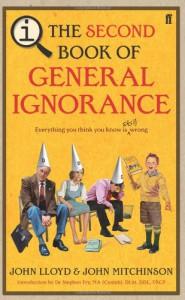 Second Book Of General Ignorance - John Lloyd, John Mitchinson, Stephen Fry