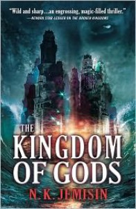 The Kingdom of Gods - N.K. Jemisin