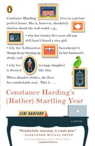The Tumultuous Year of Constance Harding: A Novel - Ceri Radford
