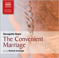 The Convenient Marriage - Richard Armitage, Georgette Heyer