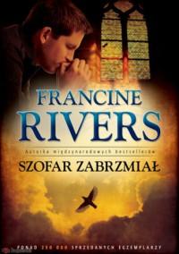 Szofar zabrzmiał - Francine Rivers