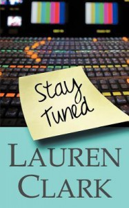 Stay Tuned - Lauren Clark