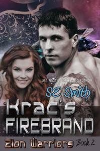 Krac's Firebrand: Zion Warriors Book 2 - S. E. Smith