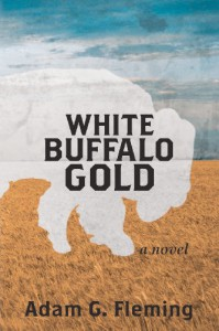 White Buffalo Gold - Adam G. Fleming