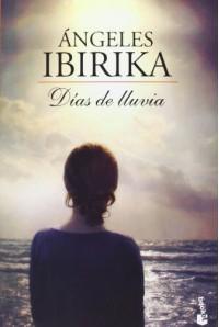 Días de lluvia - Ángeles Ibirika