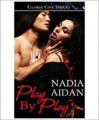 Play by Play - Nadia Aidan