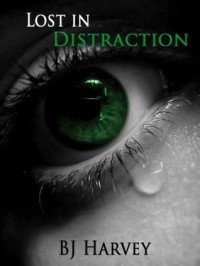 Lost in Distraction - B.J. Harvey