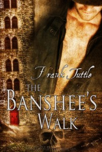 The Banshee's Walk (Markhat, #5) - Frank Tuttle