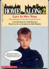 Home Alone 2: Lost in New York - Todd Strasser