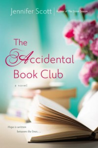 The Accidental Book Club - Jennifer Scott