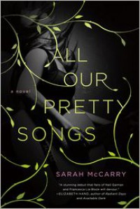 All Our Pretty Songs -