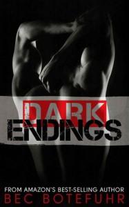 Dark Endings (Dark Brother, #3) - Bec Botefuhr