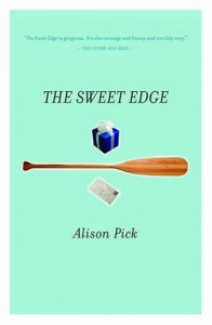 The Sweet Edge - Alison Pick