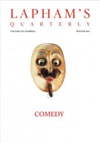 Lapham's Quarterly: Comedy - Lewis H. Lapham