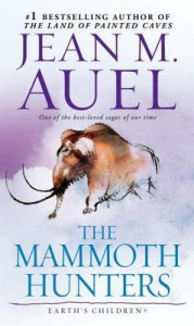 The Mammoth Hunters - Jean M. Auel