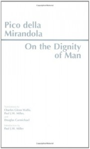 On the Dignity of Man: On Being and the One : Heptaplus (Hackett Classics) - Giovanni Pico Della Mirandola