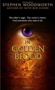 In Golden Blood - Stephen Woodworth