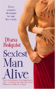 Sexiest Man Alive - Diana Holquist