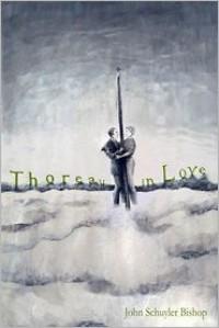 Thoreau in Love - John Schuyler Bishop