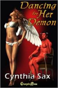 Dancing for her Demon (Demon Wars, #1) - Cynthia Sax