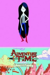 Adventure Time Vol. 3 Mathematical Edition - Ryan North, Braden Lamb, Shelli Paroline