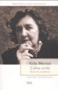 L'altra verità: diario di una diversa - Alda Merini, Giorgio Manganelli