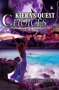 Kiera's Quest: Choices - Kristy Brown