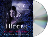 Hidden - P.C. Cast, Kristin Cast, Caitlin Davies