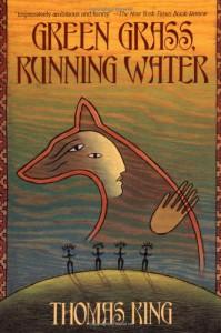 Green Grass, Running Water - Thomas King