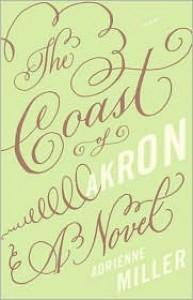 Coast of Akron - Adrienne Miller